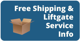 Free Shipping & Liftgate